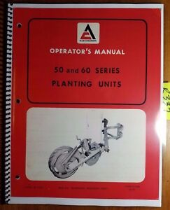 Allis chalmers 50 60 Series Planting Unit Owner s Operator s Manual 571269 12 70
