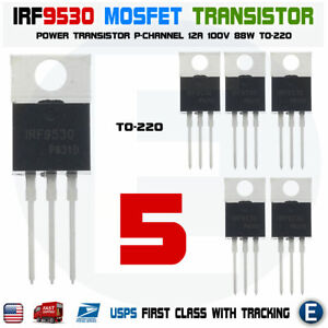 5pcs Irf9530 Irf9530npbf Mosfet Transistor P channel 12a 100v 88w To 220 Usa