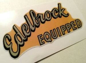 Edelbrock Equipped Sticker Decal Hotrod Rat Rod Vintage Look Car Truck Drag Race