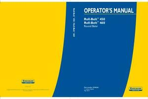 New Holland Roll Belt 450 460 Round Baler Operator s Manual