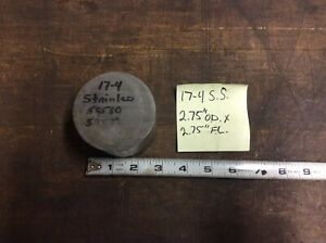 17 4 Ph Stainless Steel Round Stock Tool Die Shop Rod Bar 2 75 Od X 2 75 Long