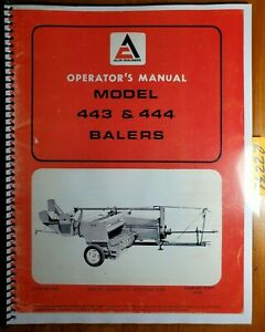 Allis chalmers 443 444 Baler Owner s Operator s Manual 574571 70574571 11 72
