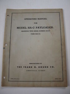 Ih Hough Ha c Hac Front end Wheel Pay Loader Tractor Operator s Owner s Manual