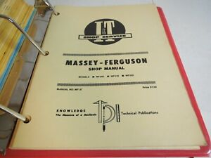 I T Service Massey ferguson Shop Manual Models Mf205 mf210 mf220 No Mf 37 L