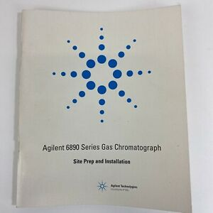 Agilent 6890 Series Gas Chromatograph Site Prep And Installation G1530 90307