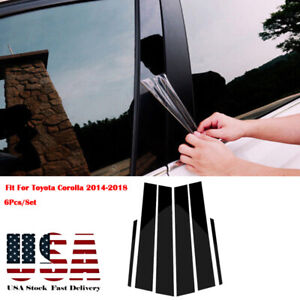 Glossy Pillar Posts Door Trim Cover Kit For Toyota Corolla 2014 2018 Us Shipping