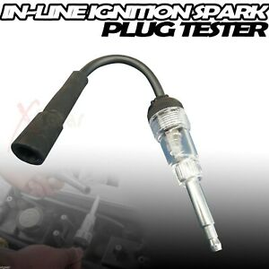 Ignition In line Spark Tester Plug Diagnose Checker Tester Spark Plug