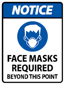 Notice Face Mask Required Sign Safety Sign 2 High Quality Decals