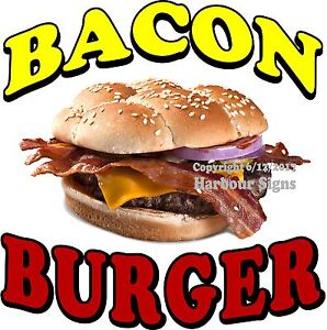 Bacon Burger Decal choose Your Size Food Truck Concession Vinyl Sign Sticker