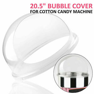 21 Commercial Cotton Candy Machine Cover Clear Floss Maker Bubble Shield Dome