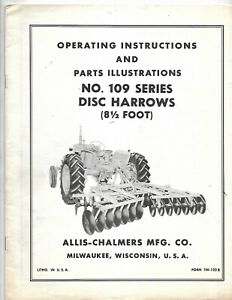 Allis chalmers No 109 Series Disc Harrows Operating Instructions Manual