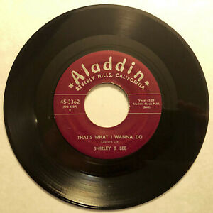 SHIRLEY amp; LEE 45 RPM 1956 quot;THAT#x27;S WHAT I WANNA DO WHEN I SAW YOUquot; NM $5.99