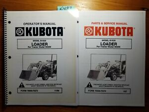 Kubota B1620 Loader For B4200 Tractor Owner Operator s Manual Service Parts