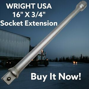 Wright 6416 3 4 Drive X 16 Long Socket Extension usa Tools Havasu Surplus