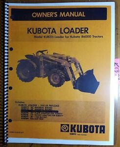Kubota Kub215 Loader For 6000 B6000 Tractor Owner s Operator s Parts Manual