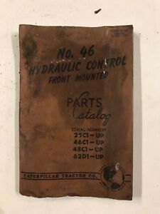 Caterpillar Tractor Co No 46 Hydraulic Control Front Mounted Parts Catalog