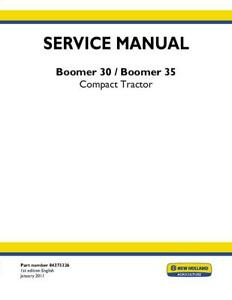 New Holland Boomer 30 Boomer 35 Compact Tractor Service Manual Service Manual