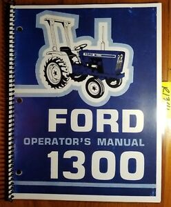 Ford 1300 Tractor 1979 83 Owner s Operator s Manual Se 3750a 28110 2 81 42130011