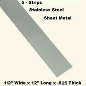 Stainless Steel Sheet Metal 5 Strips 1 2 Wide X 12 Long X 025 Thick