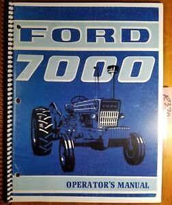 Ford 7000 All Purpose 7200 Row Crop Tractor 1971 75 Owner Operator Manual Se3328