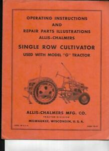Allis chalmers Single Row Cultivator G Tractor Operating Instructions Manual