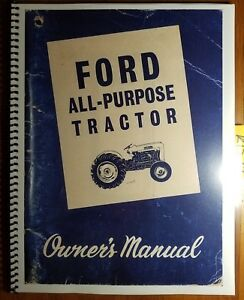 Ford 2000 4000 All purpose Tractor 1962 64 Owner s Operator s Manual Se 8739a