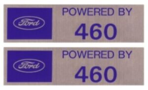 Powered By Ford 460 Valve Cover Decals