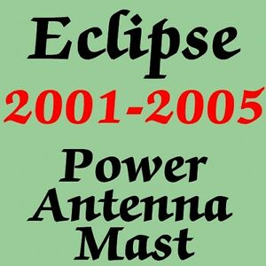 Power Antenna Mast Mitsubishi Eclipse 2001 2005 New