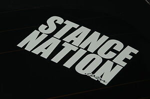 Stance Nation Decal Vinyl Jdm Euro Drift Lowered Illest Fatlace