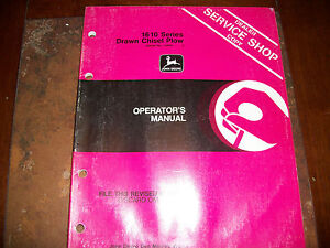 Original John Deere 1610 Series Drawn Chisel Plow Operators Manual