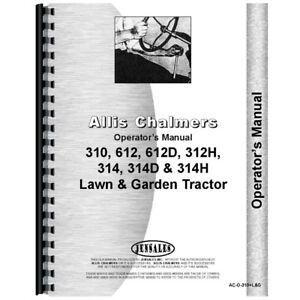 Aftermarket Operator s Manual For Allis Chalmers Lawn Garden Tractors 310