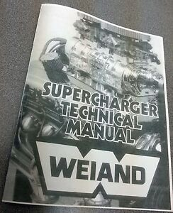 New Copy Of Weiand 671 Blower Supercharger Basics Tech Manual With Illustrations