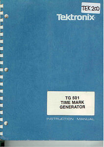Tektronix Tg 501 Time Mark Generator Op Service Manual Loc tek 200