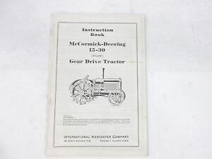 Mccormick deering 15 30 Gear Drive Tractor Instruction Book
