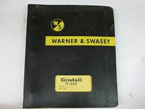 The Warner And Swasey Co Gradall G 660 Operating Instructions