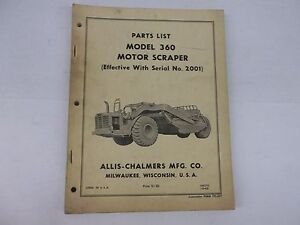 Allis Chalmers Model 360 Motor Scraper Parts List Effective With Serial No 2001