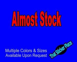 Almost Stock Vinyl Sticker Funny Streetcar Car Jdm Ls Streetrace 1320 Sticker