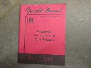 International Harvester 449 450 Corn Planter Owners Maintenance Manual