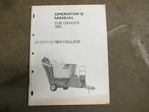 New Holland 396 Tub Grinder Owners Maintenance Manual