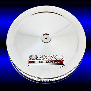 427 Bbc Chrome Air Cleaner For Big Block Chevy 427 Engines 427 Hp Emblem