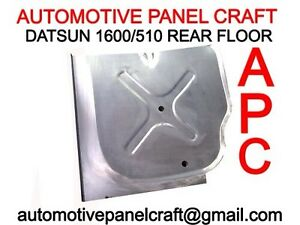 Datsun 1600 510 Sss Custom Made Rear Floor Pan Rust Repair Panel