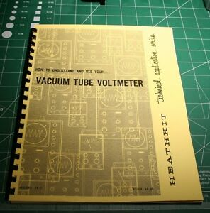 Heathkit Ef 1 how To Understand And Use Your Vacuum Tube Voltmeter Vtvm reprint