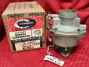 Vintage Rebuilt Champion Carburetor 6 703 1937 1958 Chevrolet 216 Engine