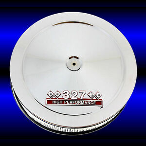 Air Cleaner For 327 Chevy Engines With 327 High Performance Emblem Chrome Sbc