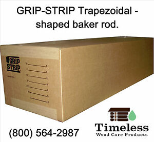 Grip strip Trapezoid Profile Backer Rod For Log Home Construction 4 X 144 ft