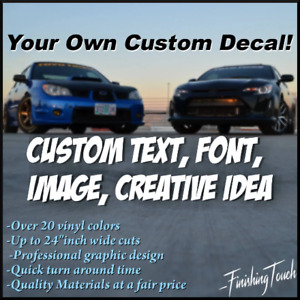 Custom Order Vinyl Decal Sticker Graphic For Car Window Laptop Wall Anywhere