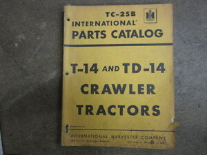 International Harvester T14 T 14 Td14 Td 14 Crawler Tractor Parts Manual