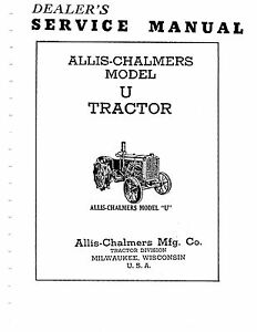 Allis Chalmers U Ui Uc U318 Pu Tractor Service Manual Book Reproduction