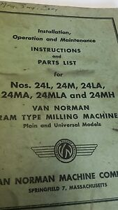 Van Norman Ram Type Milling Machine Instruction And Parts List Manual