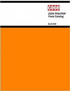 Case 2294 Tractor Parts Catalog Book Reproduction